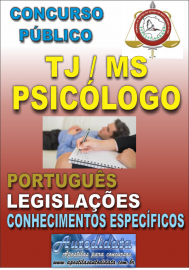 Apostila Digital Concurso do TJ - MS - 2017 - Psicólogo (a)
