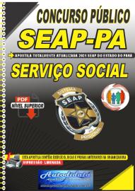 Apostila Digital Concurso SEAP - PA 2021 Serviço Social