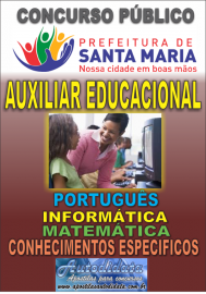 Apostila impressa concurso de SANTA MARIA DO PARÁ-PA 2018 - Auxiliar Educacional