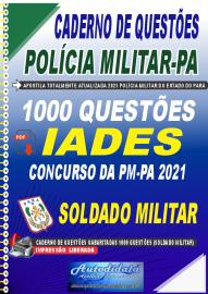 Apostila Digital Caderno de Questões PM-PA 2021 1000 Questões Gabaritadas Soldado Militar