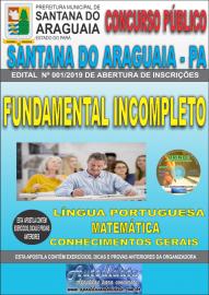 Apostila Impressa Concurso  Prefeitura Municipal de Santana do Araguaia - PA 2019 Ensino Fundamental Incompleto