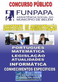 Apostila impressa concurso da FUNPAPA-PA 2018 - Assistente de Administração