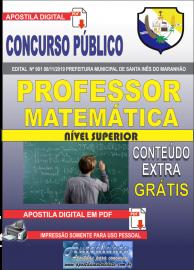 Apostila Digital Concurso Prefeitura Municipal de Santa Inês - Maranhão 2019 Professor Matemática