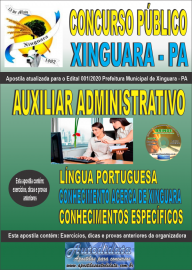 Apostila Impressa Concurso Público Prefeitura de Xinguara - PA 2020 Auxiliar Administrativo