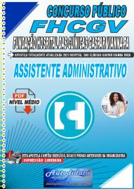 Apostila Digital Concurso FHCGV-Fundção Hospital Clínicas Gaspar Vianna-PA 2021 Assistente Administrativo