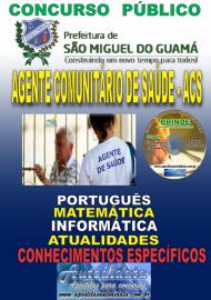 Apostila Impressa Concurso PREFEITURA MUNICIPAL DE SÃO MIGUEL DO GUAMÁ - PA - 2019 - Agente Comunitário de Saúde