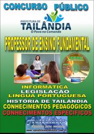 Apostila Impressa TAILÂNDIA/PA 2019 - Professor De Ensino Fundamental (Anos Iniciais)