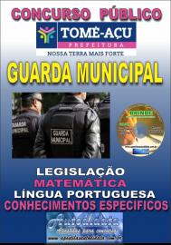 Apostila Impressa Concurso TOMÉ-AÇÚ - PA 2019 - Guarda Municipal