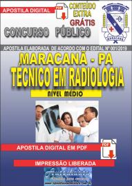 Apostila Digital Concurso de Maracanã/Pa 2019 – Técnico Em Radiologia