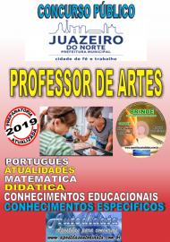 Apostila Impressa Concurso JUAZEIRO DO NORTE - CE - 2019 - Professor – Arte