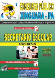 Apostila Digital Concurso Público Prefeitura de Xinguara - PA 2020 Secretario Escolar