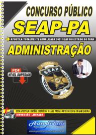 Apostila Digital Concurso SEAP - PA 2021 Administração