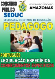 Apostila Impressa Concurso SEDUC-AM 2018 - Pedagogo