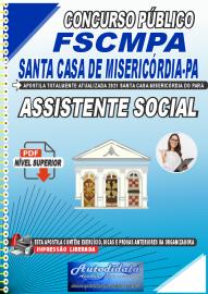Apostila Digital Concurso FSCMPA-Fundação Santa Casa de Misericórdia-PA 2021 Assistente Social