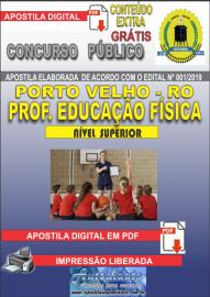 Apostila Digital Concurso de PORTO VELHO/RO 2019 – Prof Nível II - Educação Física