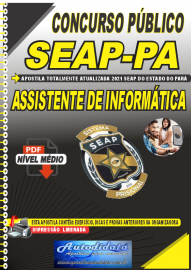 Apostila Digital Concurso SEAP - PA 2021 Assistente de Informática