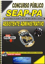 Apostila Digital Concurso SEAP - PA 2021 Assistente Administrativo