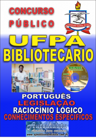 Apostila Impressa Concurso UFPA 2019 – Bibliotecário-Documentalista