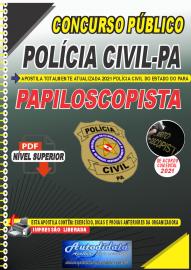 Apostila Digital Concurso Público Polícia Civil Pará - 2021 Papiloscopista