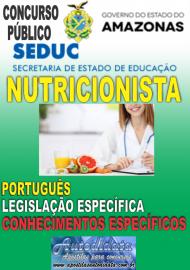Apostila Impressa Concurso SEDUC-AM 2018 - Nutricionista