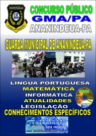 Apostila Impressa Concurso Prefeitura Municipal de Ananindeua/PA 2019 - Guarda Civil Municipal de Ananindeua