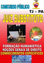 Apostila Impressa TJ/PA 2019 - Juiz Substituto