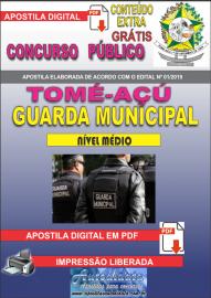 Apostila Digital Concurso TOMÉ-AÇÚ - PA 2019 - Guarda Municipal