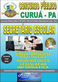Apostila Impressa Concurso Público Prefeitura Municipal de Curuá - Pará 2019 Secretário Escolar