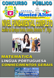 Apostila Digital Concurso MONTES ALTOS - MA - 2018 - Nível Fundamental Completo