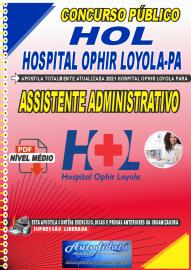 Apostila Digital Concurso HOL-Hospital Ophir Loyola-PA 2021 Assistente Administrativo