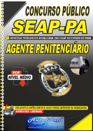 Apostila Digital Concurso SEAP - PA 2021 Agente Penitenciário