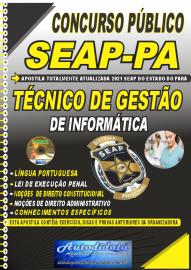 Apostila Impressa Concurso SEAP - PA 2021 Técnico de Gestão de Informática
