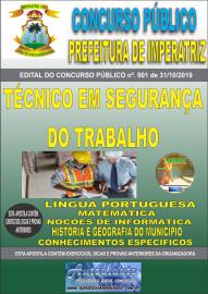 Apostila Impressa Concurso - Prefeitura Municipal de Imperatriz - MA 2019 - Técnico em Segurança do Trabalho
