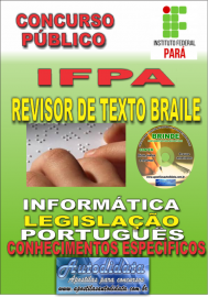 Apostila Impressa concurso IFPA 2019 – Revisor De Texto Braile