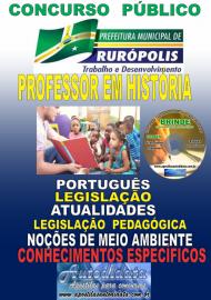 Apostila Impressa Concurso PREFEITURA MUNICIPAL DE RURÓPOLIS - PA - 2019 - Professor Licenciado Pleno Em História