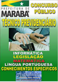 Apostila Impressa Concurso MARABÁ - PA 2018 - Técnico Previdenciário