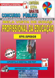 Apostila Digital Concurso Bela Vista de Goiás - GO  - 2019 - Profissional Da Educação