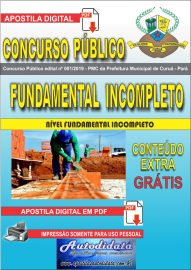 Apostila Digital Concurso Público Prefeitura Municipal de Curuá - Pará 2019 Nível Fundamental Incompleto