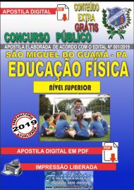 Apostila Digital SÃO MIGUEL DO GUAMÁ/PA 2019 - Professor De Educação Física