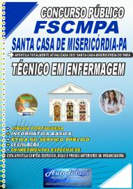 Apostila Impressaa Concurso FSCMPA-Fundação Santa Casa de Misericórdia-PA 2021 Técnico em Enfermagem