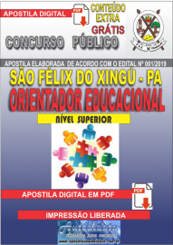 Apostila Digital concurso SÃO FÉLIX DO XINGU/PA - 2019 – Orientador Educacional