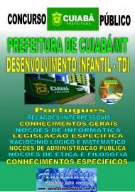 Apostila Impressa Concurso CUIABÁ - MT - 2019 - Técnico em Desenvolvimento Infantil - TDI