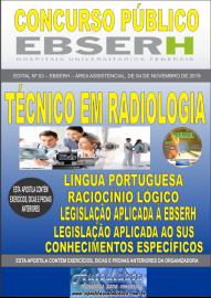 Apostila Impressa Concurso EBSERH - 2019 Técnico em Radiologia