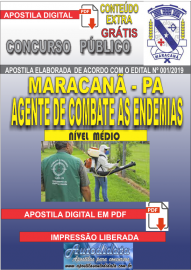 Apostila Digital Concurso de Maracanã/Pa 2019 – Agente De Combate As Endemias - ACE