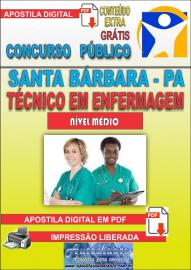 Apostila Digital Concurso SANTA BÁRBARA - PA 2019 - Técnico em Enfermagem