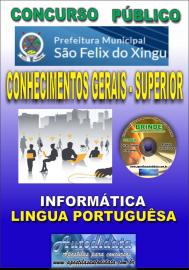 Apostila Impressa concurso SÃO FÉLIX DO XINGU/PA - 2019 – Conhecimentos Gerais - Superior