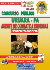 Apostila Digital Processo Seletivo de URUARÁ/PA 2019 – Agente De Combate A Endemias
