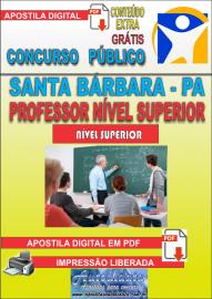 Apostila Digital Concurso SANTA BÁRBARA - PA 2019 - Professor Nível Superior / Professor Nível Superior - UMEI