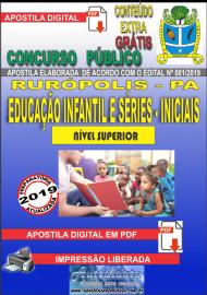 Apostila Digital Concurso PREFEITURA MUNICIPAL DE RURÓPOLIS - PA - 2019 - Professor De Educação Infantil E Séries/Anos - Iniciais Do Ensino Fundamental