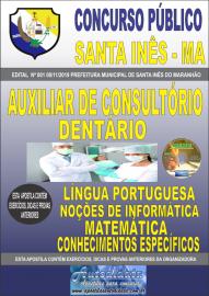 Apostila Impressa Concurso Prefeitura Municipal de Santa Inês - Maranhão 2019 Auxiliar Consultório Dentário